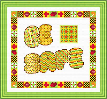 cross stitch pattern Be Safe