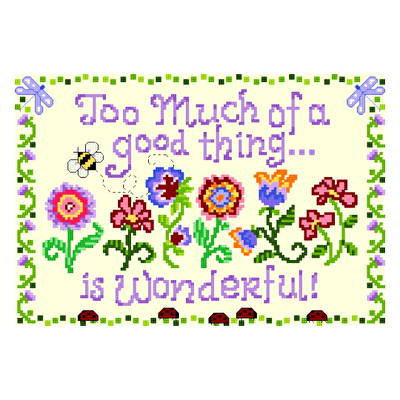 cross stitch pattern Too Much of a Good Thing