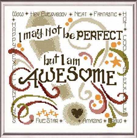 cross stitch pattern I Know I am Awesome