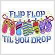 cross stitch pattern Flip Flop til you Drop