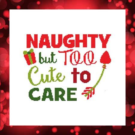 cross stitch pattern NAUGHTY but TOO Cute to CARE