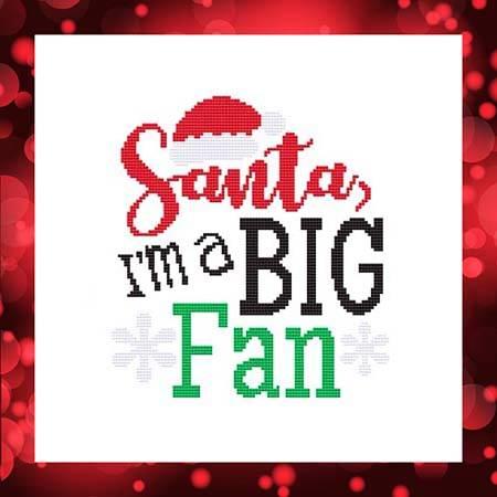 cross stitch pattern Santa, I'm A Big Fan