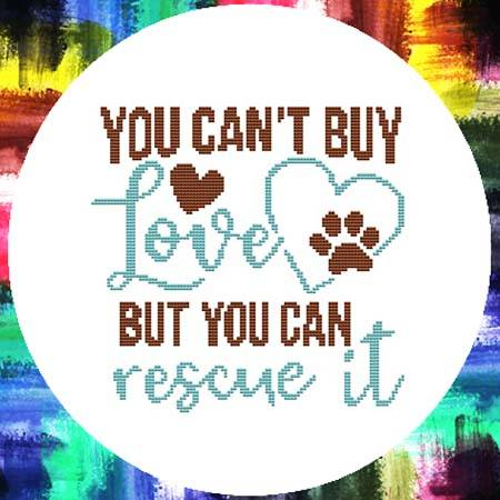 cross stitch pattern You Can't Buy Love You Can Rescue It Dog