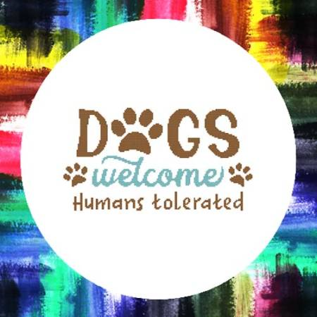 cross stitch pattern Dogs Welcome Humans Tolerated