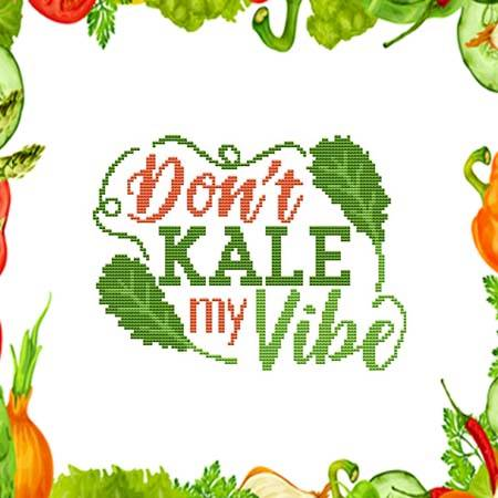 cross stitch pattern Don't Kale My Vibe