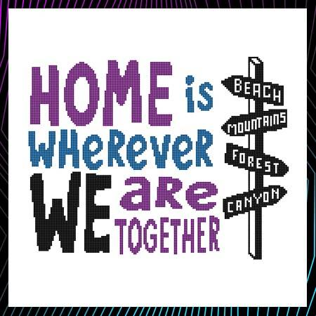 cross stitch pattern Home Is Wherever We Are Together