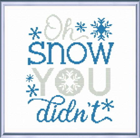 cross stitch pattern Oh Snow you Didn't