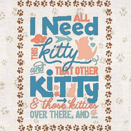 cross stitch pattern All I Need Is This Kitty  That Kitty...