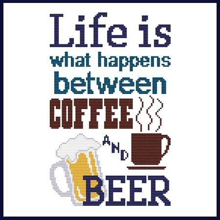 cross stitch pattern Life Is What Happens Between Coffee Beer