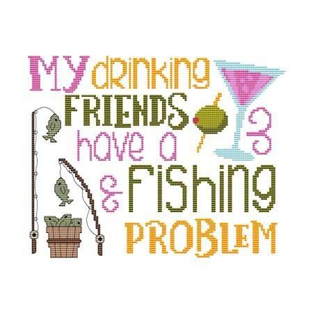 cross stitch pattern My Drinking Friends - Fishing Problem