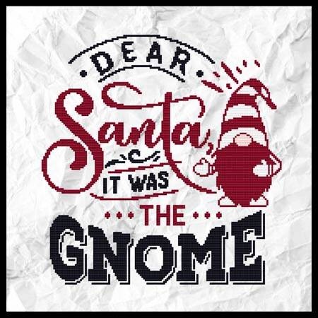 cross stitch pattern Dear Santa, It Was The Gnome