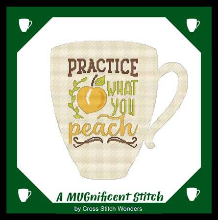 cross stitch pattern A MUGnificent - PRACTICE WHAT YOU PEACH