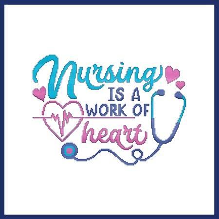 cross stitch pattern Nursing Is A Work Of Heart