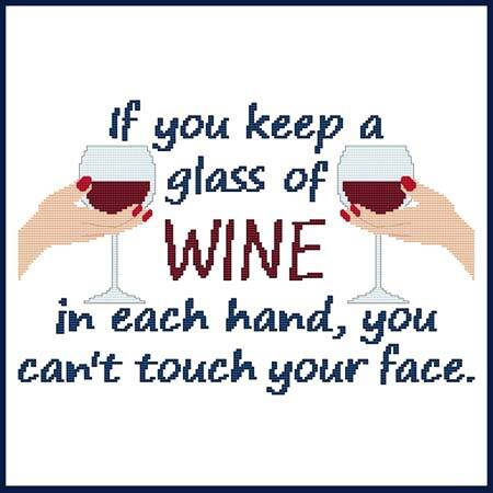 cross stitch pattern Wine In Each Hand You Can't Touch Face