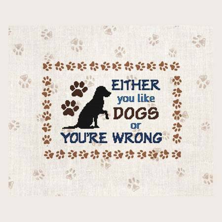 cross stitch pattern EITHER you like DOGS or YOU'RE WRONG