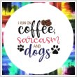 cross stitch pattern I Run On Coffee, Sarcasm and Dogs