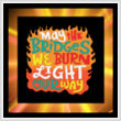 cross stitch pattern May The Bridges We Burn Light Our Way