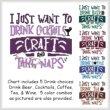 cross stitch pattern I Just Want To Drink CRAFT nap