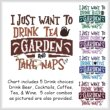 cross stitch pattern I Just Want To Drink GARDEN Nap
